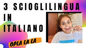 3 SCIOGLILINGUA IN ITALIANO #Oplalala #Tiritera #Giocoperbambini  #Giocodiparole - YouTube