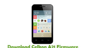 Download Celkon A21 Firmware - Stock ...