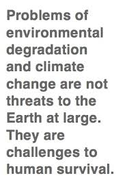 quotes about environmental degradation quotes  netdna cdn com