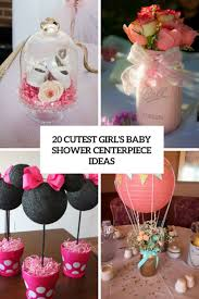 Baby Shower Centerpieces 20 Cutest Girls Baby Shower Centerpiece Ideas Shelterness