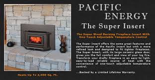pacific energy super wood fireplace insert adams stove company wood stoves in western mass pellet stoves in massachusetts wood stoves pellet stoves in