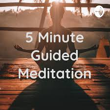 5 Minute Guided Meditation