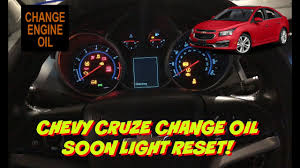 2014 Chevy Cruze Oil Light Reset Chevy Cruze Change Oil Light Reset How To Reset The Change Oil Light Change Oil Soon