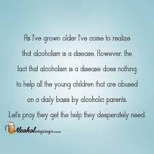 Quotes About Alcohol Alcoholic Dad Alcohol Sayings Liquor Quotes 40