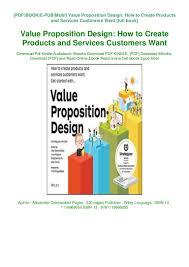 Value Proposition Design Book Pdf Download Read Pdf Value Proposition Design How To Create Products