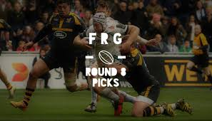 fantasy rugby tips picks and pre match thoughts aviva premiership round 8