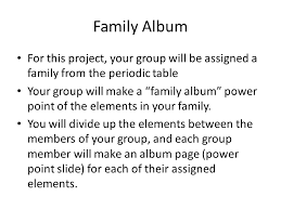 Periodic Table Families Project - ppt download