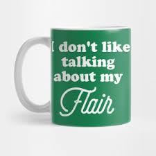 office space coffee mug. I Don\u0027t Like To Talk About My Flair. Mug Office Space Coffee Mug