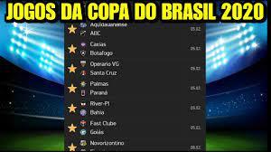 Tabela de Jogos da Copa do Brasil 2020 1 Rodada - YouTube