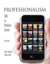 anderson  amp  bolt  professionalism  skills for workplace success    professionalism  skills for workplace success  nd edition