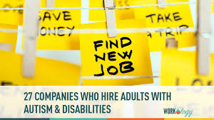 autistic employment 27 companies who hire adults with autism workology