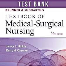 Brunner Suddarth 12 Edition Test Bank Brunner Suddarth 14 Ed Textbook Of Medical Surgical Nursing Test Bank Only Pdf