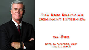ego behavior dominant interview interviewing tip of  ego behavior dominant interview interviewing tip 98 of 101 interviewing and interrogation tips