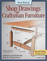 craftsman furniture. great book of shop drawings for craftsman furniture revised edition authentic and fully detailed plans 57 classic pieces a