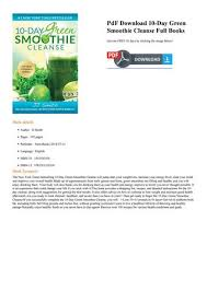 10 Day Green Smoothie Cleanse Pdf 10day Green Smoothie Cleanse By Dim Issuu