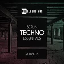 Various Artists Berlin Techno Essentials Vol 15 On
