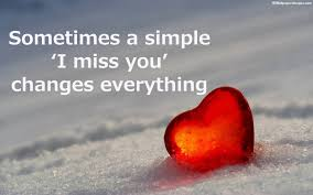 Beautiful I Miss You Quotes Best of I Miss You Change Everything Legends Quotes