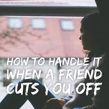 I Miss My Best Friend Quotes Magnificent How To Handle It When A Friend Cuts You Off PairedLife