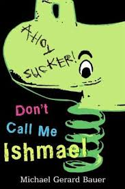 how to write a strong personal don t call me ishmael essay in the books dont call me ishmael and ishmael and the return of the dugongs believers to be banned in essays ishmael essay writing a series of don t
