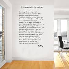 images about poems on pinterest  walt whitman the oaks and  dylan thomas poem do not go gentle into that good night wall art wa