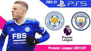 FIFA 21 [PS5] เลสเตอร์ VS แมนซิตี้   พรีเมียร์ลีกอังกฤษ 2021/22 !! - YouTube