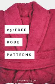 Robe Sewing Pattern Cool Robe Patterns Roundup 48 Comfy Designs All FREE So Sew Easy
