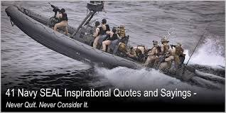 Navy Seal Quotes 78 Awesome 24 Navy SEAL Inspirational Quotes And Sayings Never Quit Never