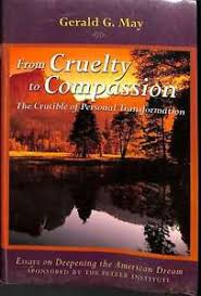 from cruelty to compassion essays on deepening the american dream  image is loading from cruelty to compassion essays on deepening the