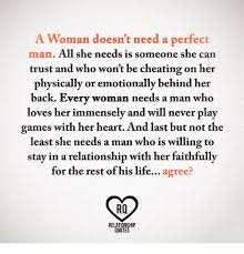 A Woman Doesn't Need A Perfect Man All She Needs Is Someone She Can Impressive Quotes Of He Is The Perfect Man For Me