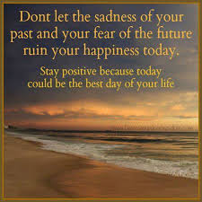 Best Quote Of The Day About Life Custom Stay Positive Because Today Could Be The Best Day Of Your Life