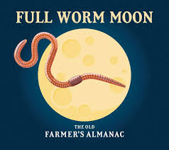 Full Moon For March 2020 The Full Worm Moon The Old