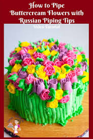 Floral Buttercream Cake With Russian Piping Tips Video Tutorial