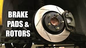 How To Replace Brake Pads And Rotors Front Rear