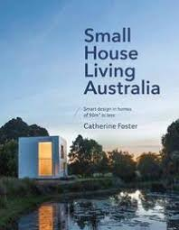 Small Picture Small House Living Catherine Foster Book In Stock Buy Now