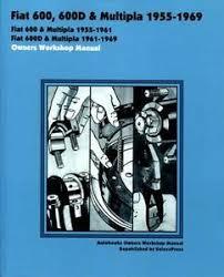 fiat 600 multipla shop manual 600d service abarth repair book 1969 image is loading fiat 600 multipla shop manual 600d service abarth