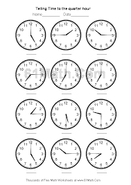 telling time worksheets | Telling Time to the quarter hour Create ...