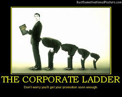 funny motivational posters for office. The-corporate-ladder-best-demotivational-posters Funny Motivational Posters For Office