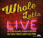 Whole Lotta Live: The Best of Today FM Sessions: In Memory of Tony Fenton