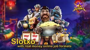 Slotxo with real money online job formats - Slotxo