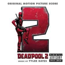 Дэдпул 2 музыка из фильма   <b>Deadpool 2</b> Original Motion Picture ...