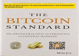 The first one being the original bitcoin white paper. Read Pdf The Bitcoin Standard The Decentralized Alternative To Centr