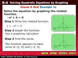 9 4 solving quadratic equations by graphing solve the equation by graphing the function