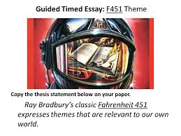 guided timed essay f theme copy the thesis statement below on  guided timed essay f451 theme copy the thesis statement below on your paper