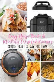 easy mealthy crisplid recipes and ninja