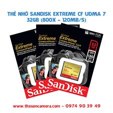Thẻ nhớ SanDisk Extreme CF UDMA 7 32GB (800X - 120Mb/s) - Thế Sơn Camera -  Cung cấp máy ảnh chính hãng từ chuyên nghiệp đến bán chuyên nghiệp, ✓Máy  Ảnh Canon,