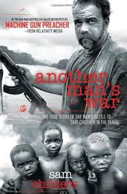 Another Man S War The True Story Of One Man S Battle To Save