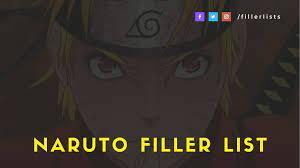 Naruto Filler List – Best Naruto Anime Filler Episodes Guide - Filler lists