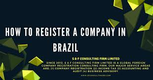 How To Register A Company How To Register A Company In Brazil S F Consulting Firm