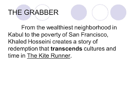 agenda vocabulary quiz iuml iexcl due unit hw and frayer models 9 the grabber from the wealthiest neighborhood in kabul to the poverty of san francisco khaled hosseini creates a story of redemption that transcends