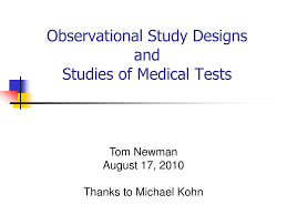 Study Design In Medical Research Ppt Ppt Observational Study Designs And Studies Of Medical